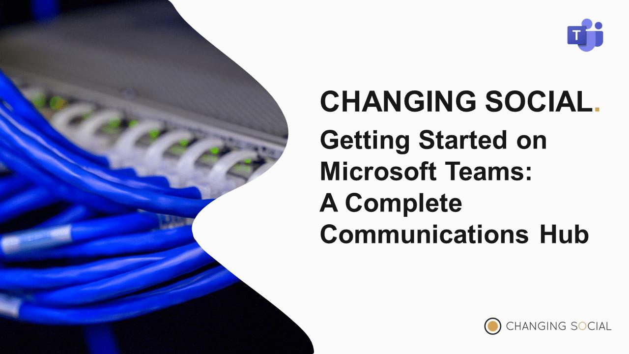 Microsoft teams Communications Hub